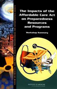 The Impacts of the Affordable Care Act on Preparedness Resources and Programs