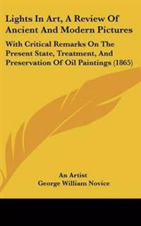 Lights in Art, a Review of Ancient and Modern Pictures
