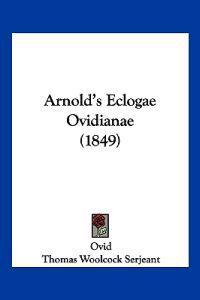 Arnold's Eclogae Ovidianae