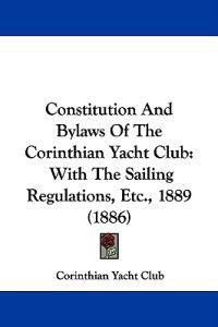 Constitution and Bylaws of the Corinthian Yacht Club