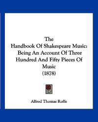 The Handbook of Shakespeare Music