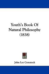 Youth's Book of Natural Philosophy