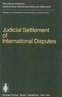 Judicial Settlement of International Disputes