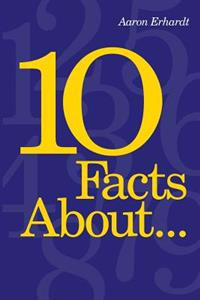 10 Facts About...