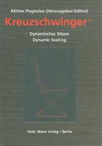 Kreuzschwinger: Dynamisches Sitzen/Dynamic Seating