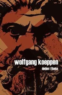 Døden i Roma - Wolfgang Koeppen   Inprintwriters.org