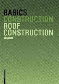 Basics Roof Construction