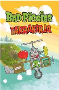 BAD PIGGIES TARRAKIRJA