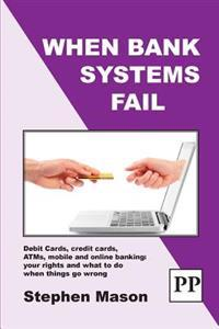When Bank Systems Fail