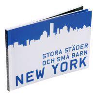 Stora städer och små barn : New York