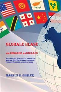 Globale Blase: Von Ursache Bis Kollaps