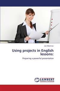 Using Projects in English Lessons