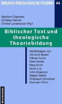 Biblischer Text und theologische Theoriebildung