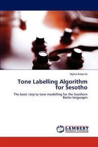 Tone Labelling Algorithm for Sesotho