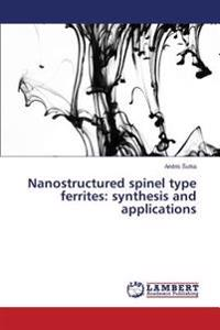 Nanostructured Spinel Type Ferrites