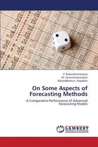 On Some Aspects of Forecasting Methods
