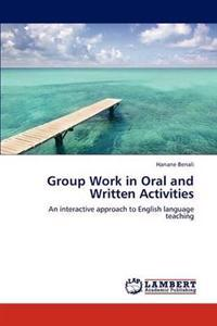 Group Work in Oral and Written Activities