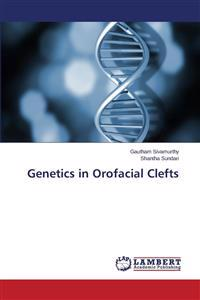 Genetics in Orofacial Clefts