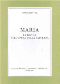 Maria La Donna Nell'opera Della Salvezza