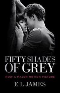 Fifty Shades of Grey (Movie Tie-In Edition): Book One of the Fifty Shades Trilogy