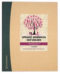 Språket, människan och världen - Lärarpaket - Digitalt + Tryckt - Människans språk 1-2