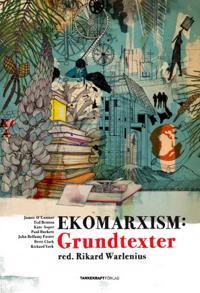 Ekomarxism: Grundtexter