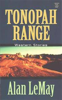 Tonopah Range: Western Stories