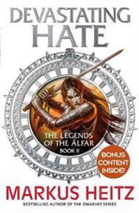 Devastating hate - the legends of the alfar book ii