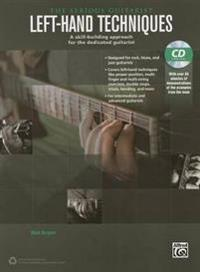 The Serious Guitarist -- Left-Hand Techniques: A Skill-Building Approach for the Dedicated Guitarist, Book & CD