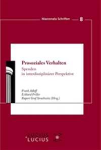 Prosoziales Verhalten: Spenden in Interdisziplinärer Perspektive