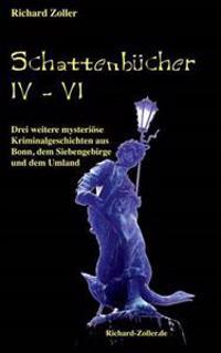 Schattenbücher 4 - 6