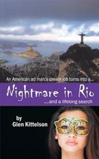 Nightmare in Rio: ...and a Lifelong Search