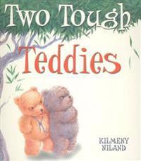 Two Tough Teddies