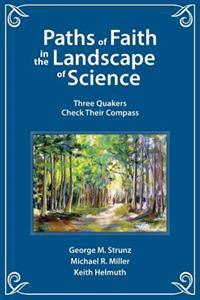 Paths of Faith in the Landscape of Science
