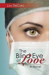 The Blind Eye of Love