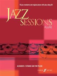 Jazz Sessions for Flute: Book & CD