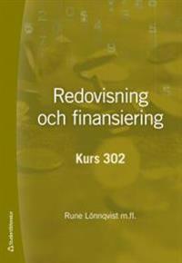 Redovisning och finansiering : kurs 302
