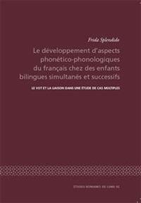 Le développement d'aspects phonético-phonologiques du francais chez des enfants bilingues simultanés et successifs