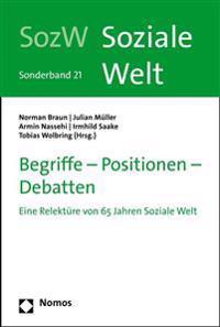 Begriffe - Positionen - Debatten: Eine Relekture Von 65 Jahren Soziale Welt