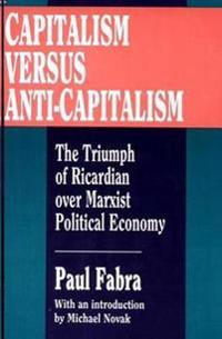 Capitalism Versus Anti-Capitalism