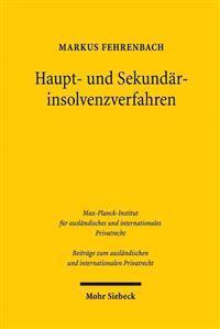 Haupt- Und Sekundarinsolvenzverfahren: Zur Sachgerechten Verfahrenskoordination Bei Grenzuberschreitenden Unternehmensinsolvenzen