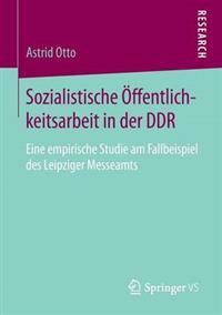 Sozialistische  ffentlichkeitsarbeit in Der Ddr