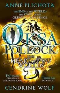 Oksa Pollock: The Heart of Two Worlds