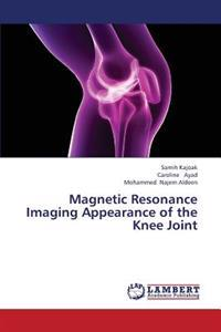 Magnetic Resonance Imaging Appearance of the Knee Joint