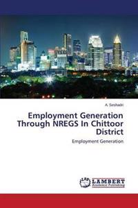 Employment Generation Through Nregs in Chittoor District