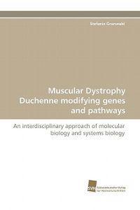 Muscular Dystrophy Duchenne Modifying Genes and Pathways