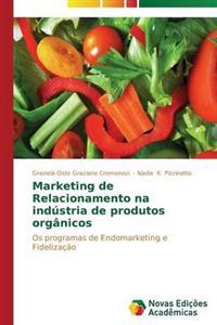 Marketing de Relacionamento Na Industria de Produtos Organicos