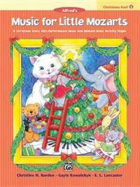Music for Little Mozarts Christmas Fun, Bk 1