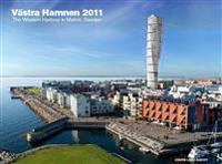 Västra Hamnen 2011 / The western harbour in Malmö, Sweden