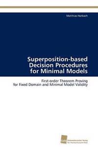 Superposition-Based Decision Procedures for Minimal Models